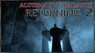 Возвращение 2.0: Альтернативный баланс (КС + СНК) Боевой маг - #11 Путь в III главу