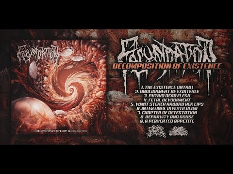 FECUNDATION - DECOMPOSITION OF EXISTENCE [OFFICIAL ALBUM STREAM]