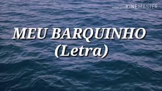 Meu Barquinho   Giselli Cristina (Letra) Completo Louvor