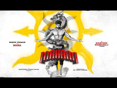 மகான் | துருவ் விக்ரம் அறிமுகம்