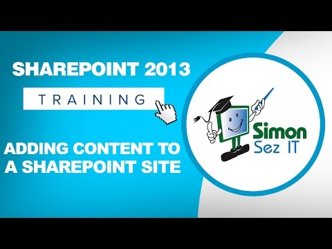 Microsoft SharePoint 2013 Training Tutorial - How to Add Content to ...