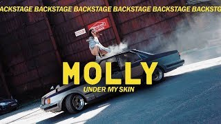 MOLLY - Under my skin (BACKSTAGE)