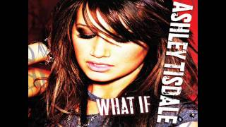 Ashley Tisdale - What if (i Need) - Single