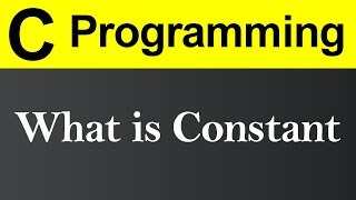 What is Constant in C Programming (Hindi)