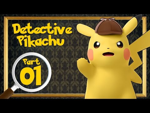 Great Detective Pikachu - The Birth Of A New Duo - Case 1   Part 1 TRANSLATED Walkthrough!