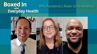 Boxed In Episode 5: Why Pandemics Make Us So Anxious