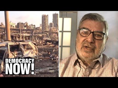 Journalist Rami Khouri: Beirut Explosion Follows Years of Lebanese Gov't Incompetence & Corruption