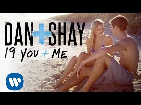 Dan + Shay - 19 You + Me (Official Music Video) - Dan And Shay