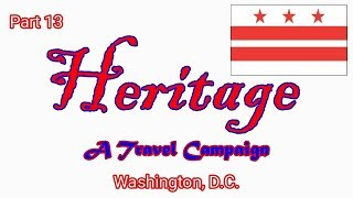 Heritage Travel Campaign-Part 13 (Washington, D.C.)