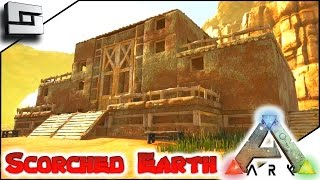 ARK: Scorched Earth - NEW ADOBE BASE PLACE!! E12 ( Scorched Earth Map Gameplay )