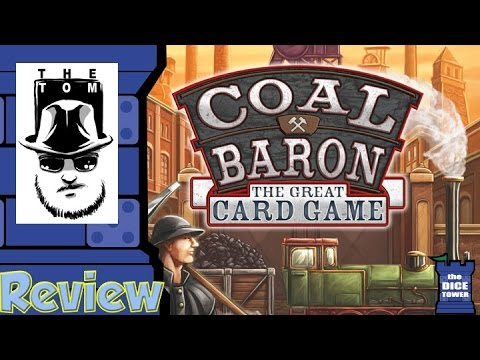 Coal Baron: The Great Card Game Review - with Tom Vasel