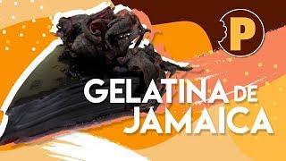 Gelatina de Jamaica