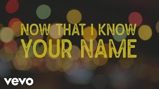 Jordan Rager - Now That I Know Your Name (Lyric Video)