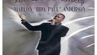 Glad Pilgrim   Marlon 'Bro Paul' Anderson