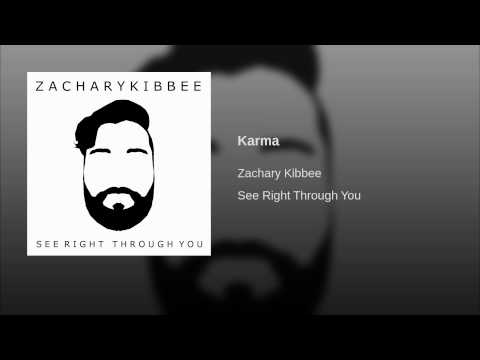 Karma (Song) by Zachary Kibbee