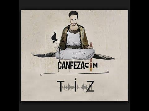 Canfeza  -  Tiz #canfezatiz