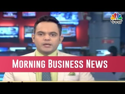 Today's Top Morning Business News Headlines |  Jan 10, 2019