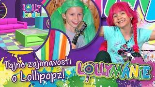 Lollipopz [LOLLYMÁNIE - Tajné zajímavosti o Lollipopz!😲]