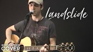 Landslide - Fleetwood Mac / Stevie Nicks / Dixie Chicks (Boyce Avenue acoustic cover) on Spotify