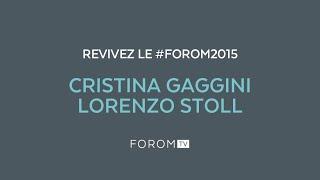 #FOROM2015 - Interview de Cristina Gaggini et Lorenzo Stoll
