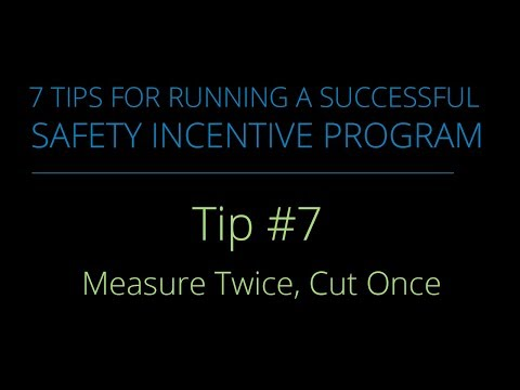 #7 – Measure Twice, Cut Once