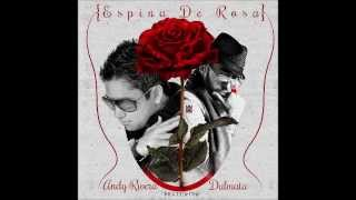 Andy Rivera Ft. Dalmata - Espina De Rosa (Prod. By Dj Electrik).