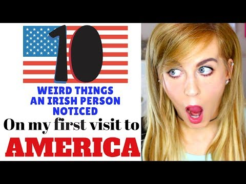 10 Weird Things an IRISH Person Noticed visiting AMERICA for the first time