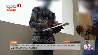 IGAE flagra chefe de brigada a cobrar 50 mil kwanzas