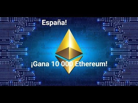 España! ¡Gana 10 000 Ethereum!
