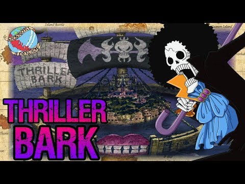 THRILLER BARK: Geography Is Everything - One Piece Discussion