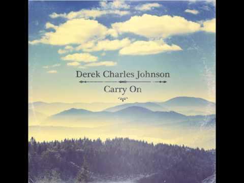 """You Are Good"" - Derek Charles Johnson"