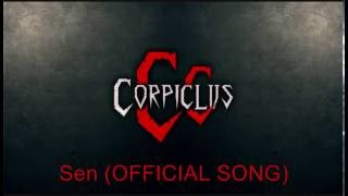 Video Corpiclus - Sen [OFFICIAL SONG]