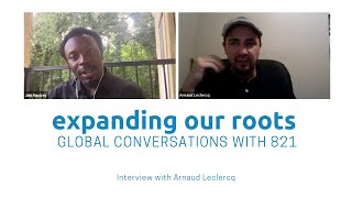 Expanding Our Roots: Arnaud Leclercq