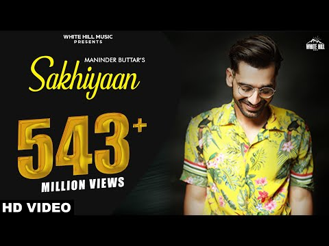 Maninder Buttar Sakhiyaan Full Song Mixsingh Babbu New Punjabi Songs 2018 Sakhiyan