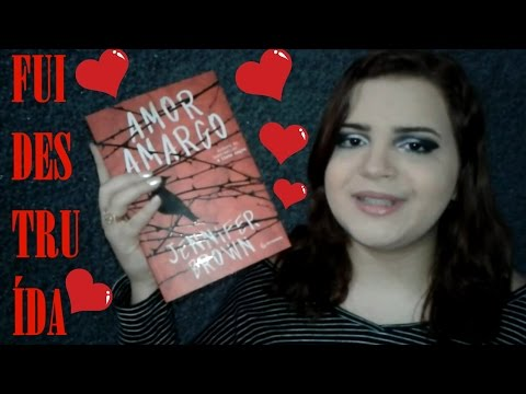 Resenha: Amor Amargo - Jennifer Brown