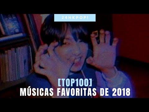 MY [TOP100] FAVORITE K-POP SONGS OF 2018
