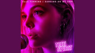 """Dancing On My Own (From """"Teen Spirit"""" Soundtrack)"""