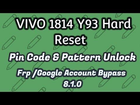 VIVO Y93 Hard Reset | VIVO 1814 Pattern Unlock & Frp Bypass 8 1 0