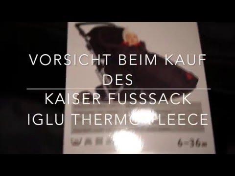 Achtung beim Kauf des Kaiser Fusssack Iglu Thermo Fleece
