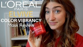 L'Oreal Elvive Color Vibrancy Hair Mask Review