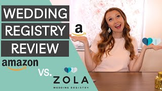 The Best Wedding Registry | Amazon Wedding Registry vs Zola