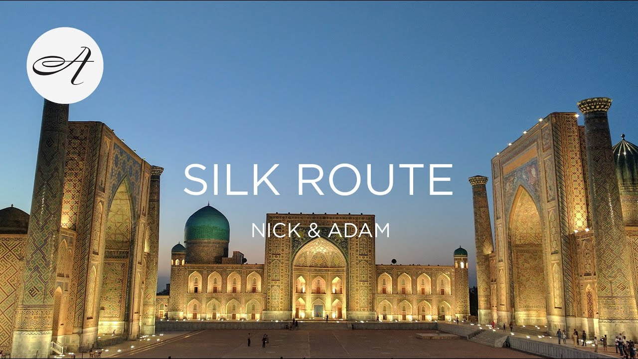 My travels along the Silk Route, 2017