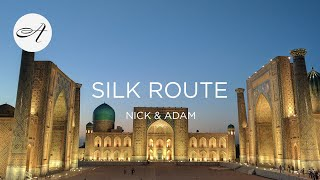 My travels along the Silk Route