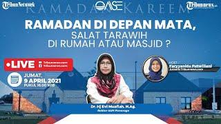 Panduan Beribadah Puasa Ramadan 2021 serta Tata Cara Salat Tarawih dan Witir di Rumah-Masjid