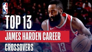 James Harden Top 13 Career CROSSOVERS! - Video Youtube