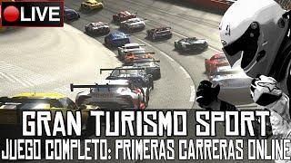 Gran Turismo Sport || Primeras carreras online con el juego completo || LIVE