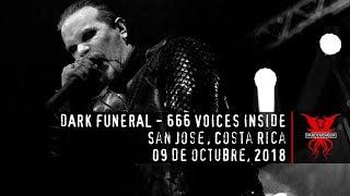 Dark Funeral - 666 Voices Inside (09 de Octubre 2018, Costa Rica)
