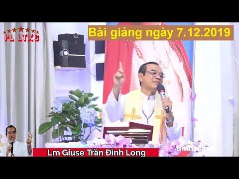 Bài giảng Cha Long mới nhất ngày 7/12/2019 | Lòng Thương Xót Chúa