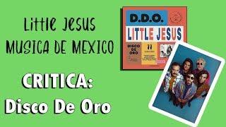 Critica A Little Jesus   Disco De Oro
