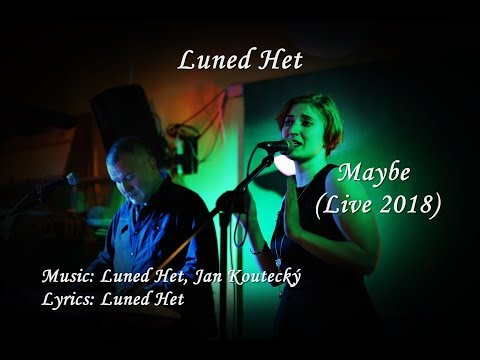 Luned Het - Luned Het - Maybe (live)